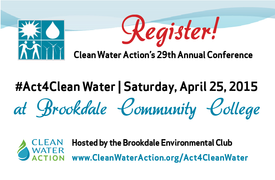 #Act4CleanWater Conference with Clean Water Action @  Brookdale Community College's Warner Student Life Center | Middletown | New Jersey | United States