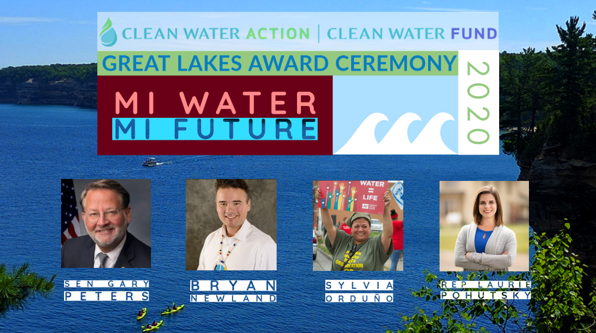 Great Lakes Award Celebration 2020 Awardees: Gary Peters, Bryan Newland, Sylvia Orduno, Laurie Pohutsky