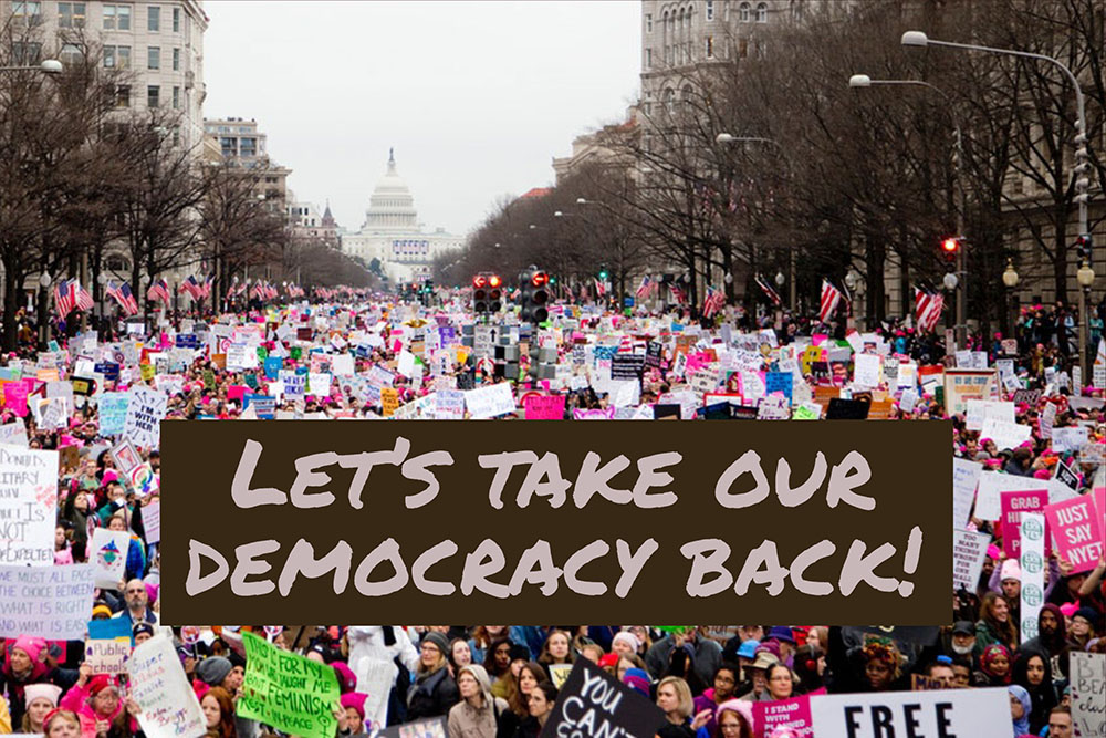 Let's Take Our Democracy Back