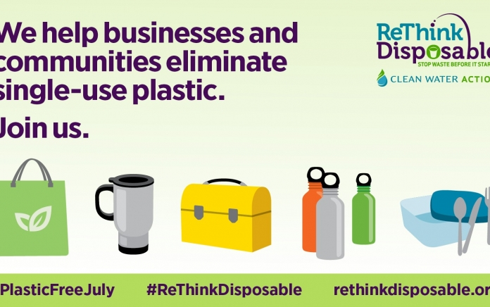 ReThink Disposable_Plastic Free July 2019_Program_Twitter. Designed by Clean Water Action