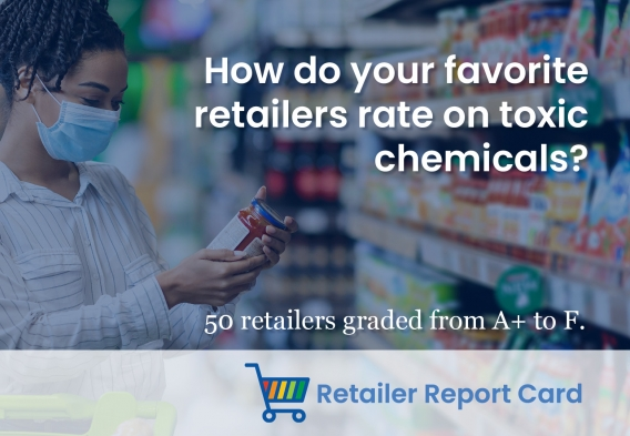How do your favorite retailers rate on toxic chemicals?