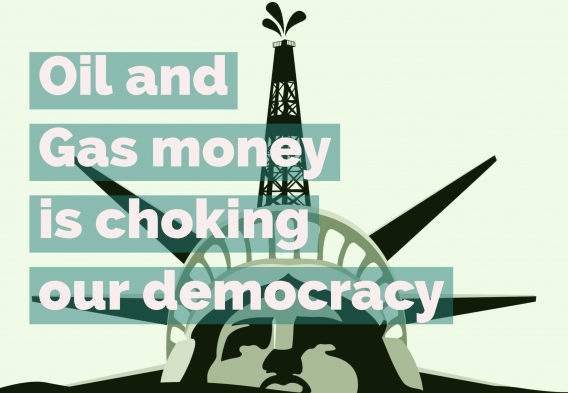 Oil and Gas Money is Choking out Democracy